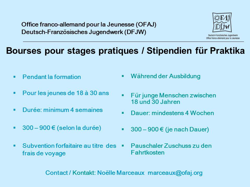 Bourses pour stages pratiques / Stipendien für Praktika