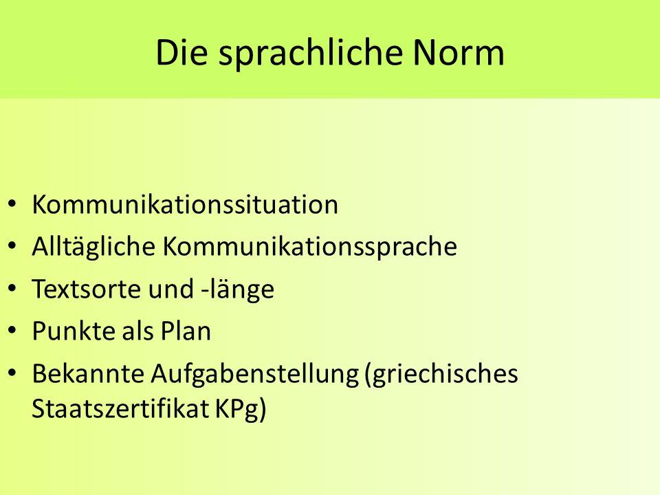 Die sprachliche Norm Kommunikationssituation