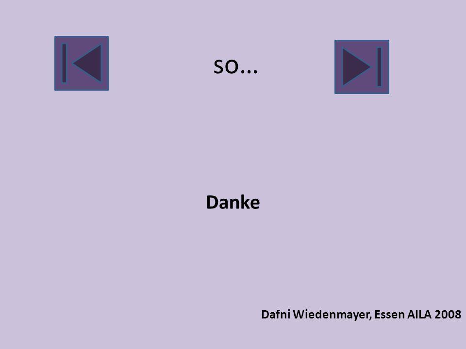 Danke Dafni Wiedenmayer, Essen AILA 2008