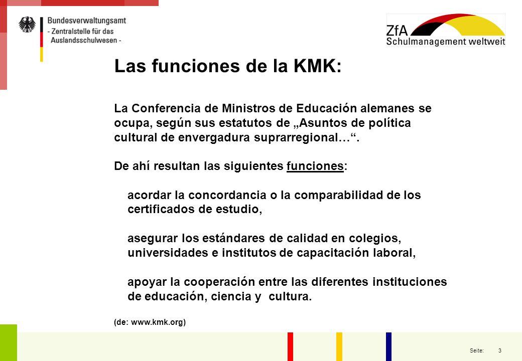 Las funciones de la KMK: