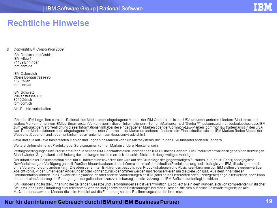 Rechtliche Hinweise 19 © Copyright IBM Corporation 2009
