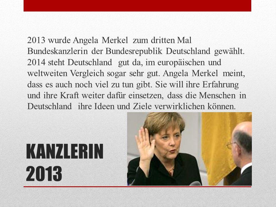 2013 wurde Angela Merkel zum dritten Mal Bundeskanzlerin der Bundesrepublik Deutschland gewählt. 2014 steht Deutschland gut da, im europäischen und weltweiten Vergleich sogar sehr gut. Angela Merkel meint, dass es auch noch viel zu tun gibt. Sie will ihre Erfahrung und ihre Kraft weiter dafür einsetzen, dass die Menschen in Deutschland ihre Ideen und Ziele verwirklichen können.