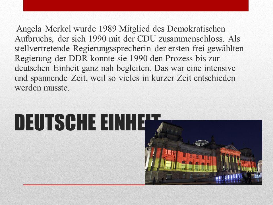 Angela Merkel wurde 1989 Mitglied des Demokratischen Aufbruchs, der sich 1990 mit der CDU zusammenschloss. Als stellvertretende Regierungssprecherin der ersten frei gewählten Regierung der DDR konnte sie 1990 den Prozess bis zur deutschen Einheit ganz nah begleiten. Das war eine intensive und spannende Zeit, weil so vieles in kurzer Zeit entschieden werden musste.