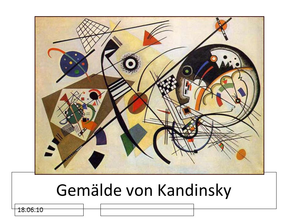 Gemälde von Kandinsky 18.06.10