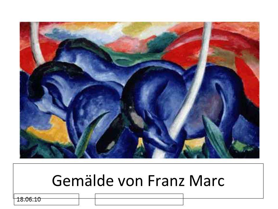 Gemälde von Franz Marc 18.06.10