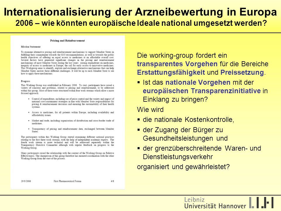 Internationalisierung der Arzneibewertung in Europa 2006 – wie könnten europäische Ideale national umgesetzt werden
