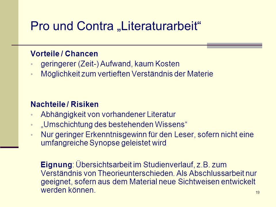 """Pro und Contra """"Literaturarbeit"""
