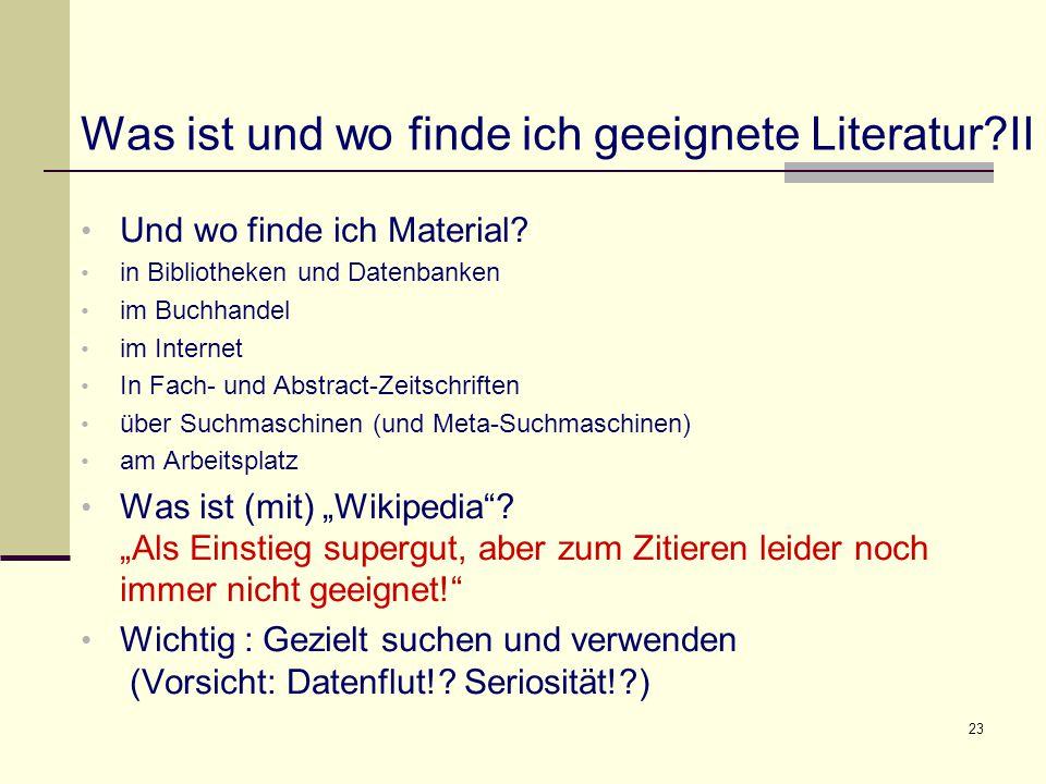 Was ist und wo finde ich geeignete Literatur II