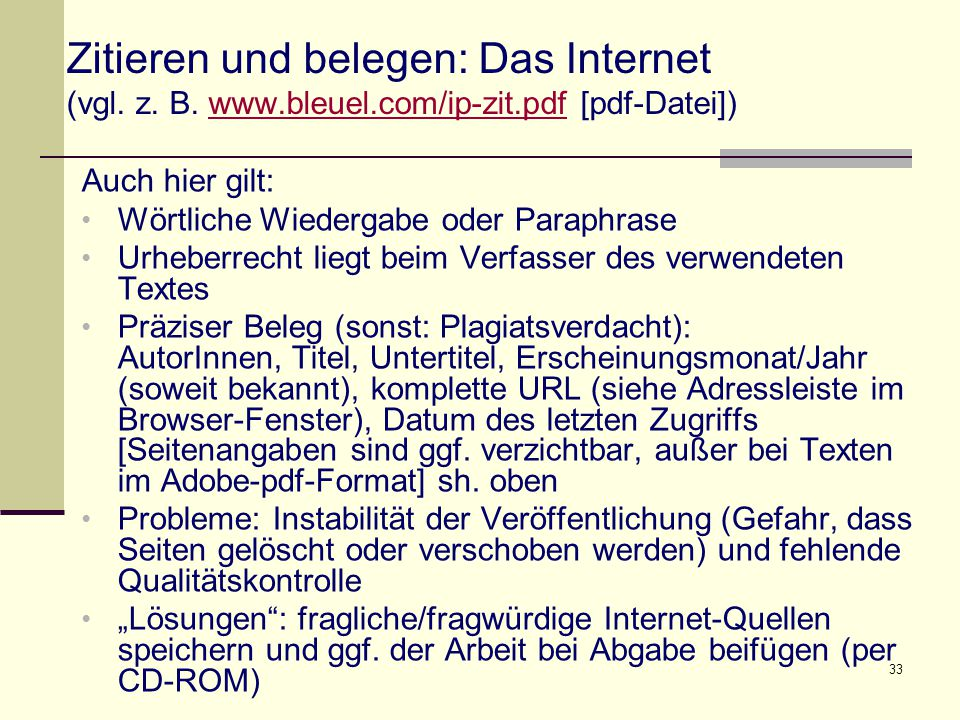 Zitieren und belegen: Das Internet (vgl. z. B. www. bleuel. com/ip-zit