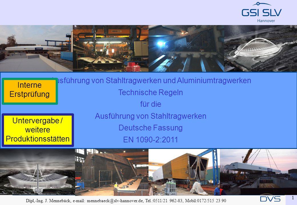 Ausführung von Stahltragwerken und Aluminiumtragwerken