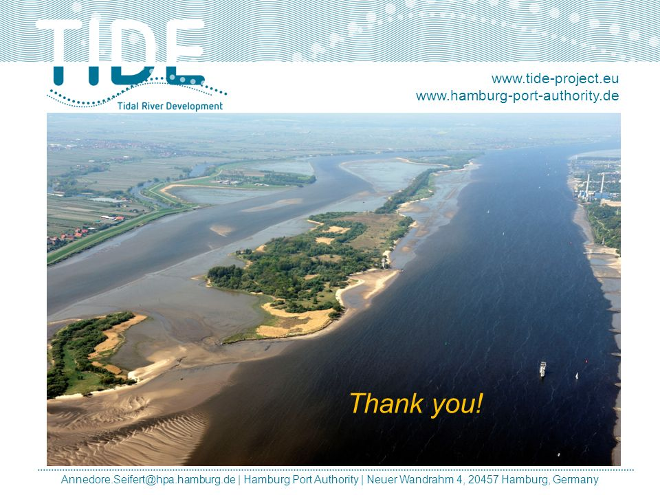 Thank you! www.tide-project.eu www.hamburg-port-authority.de