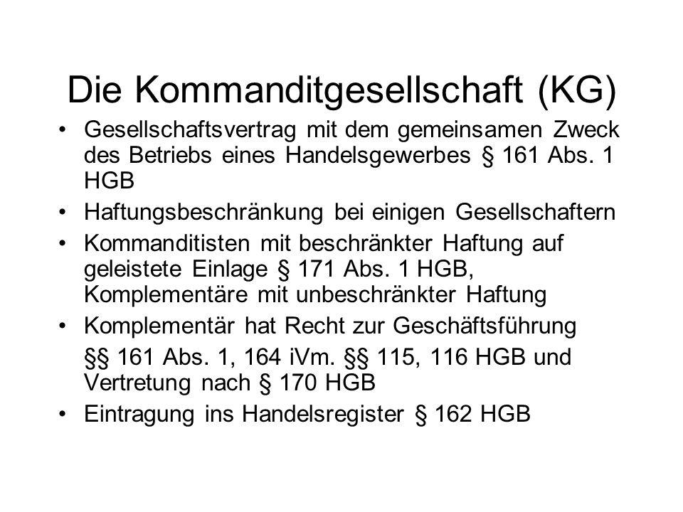 Die Kommanditgesellschaft (KG)