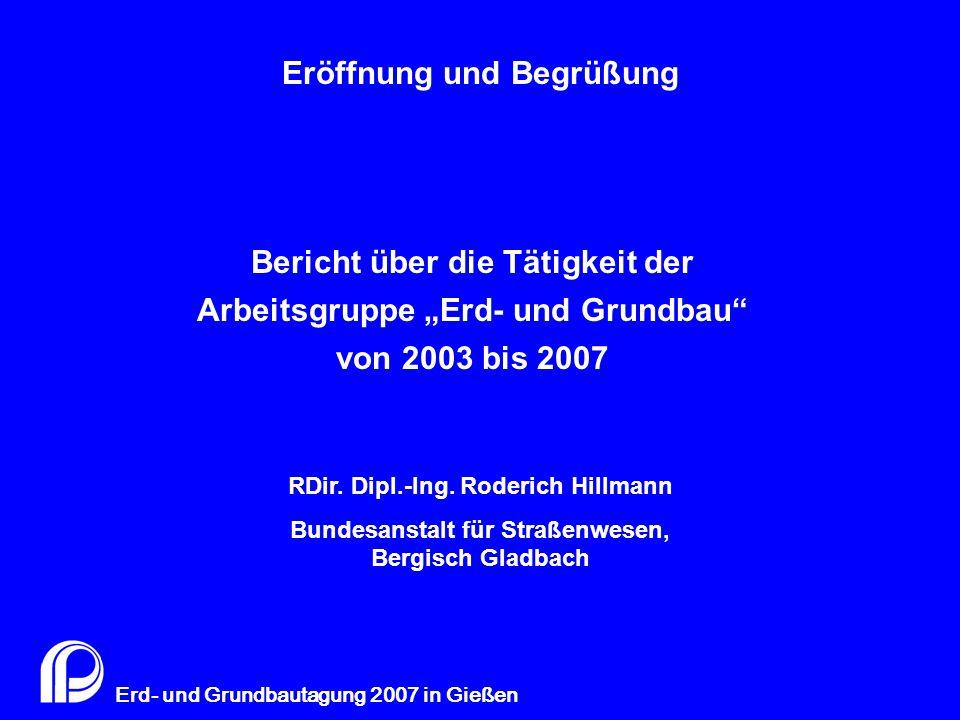 """Zusammensetzung AG 5 """"Erd- und Grundbau bis Ende 2006"""