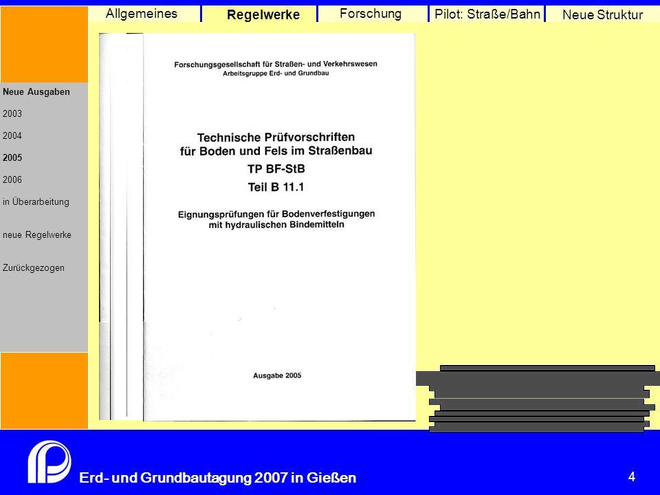 Allgemeines Regelwerke Forschung Pilot: Straße/Bahn Neue Struktur
