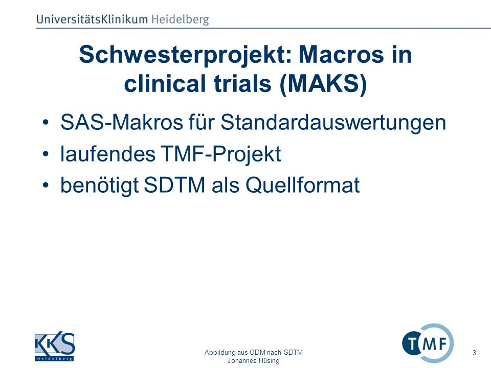 Schwesterprojekt: Macros in clinical trials (MAKS)