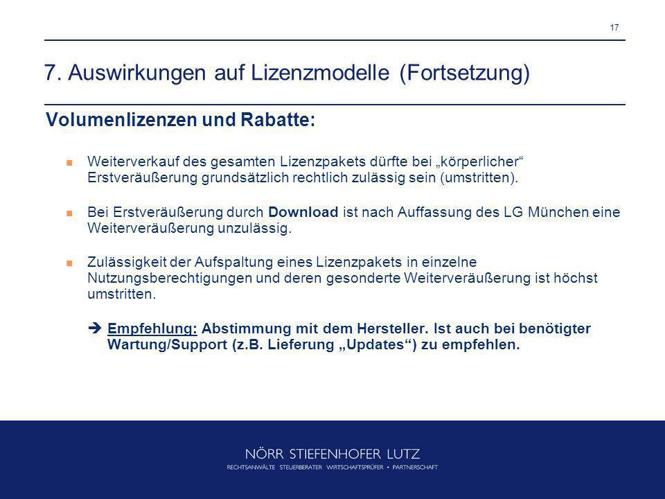 7. Auswirkungen auf Lizenzmodelle (Fortsetzung)