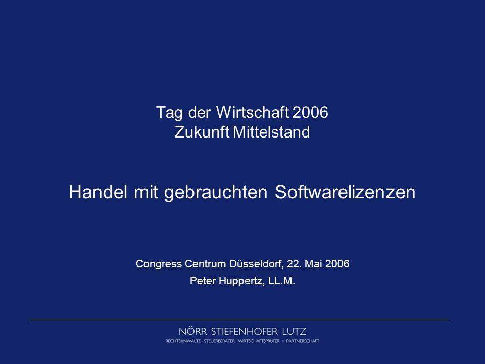 Congress Centrum Düsseldorf, 22. Mai 2006 Peter Huppertz, LL.M.
