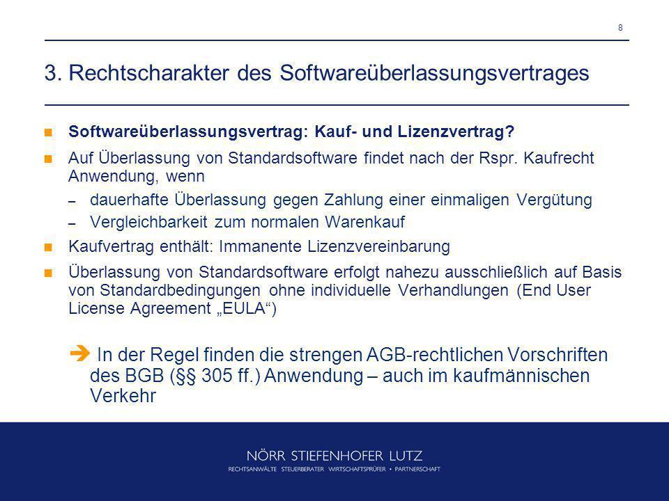 3. Rechtscharakter des Softwareüberlassungsvertrages
