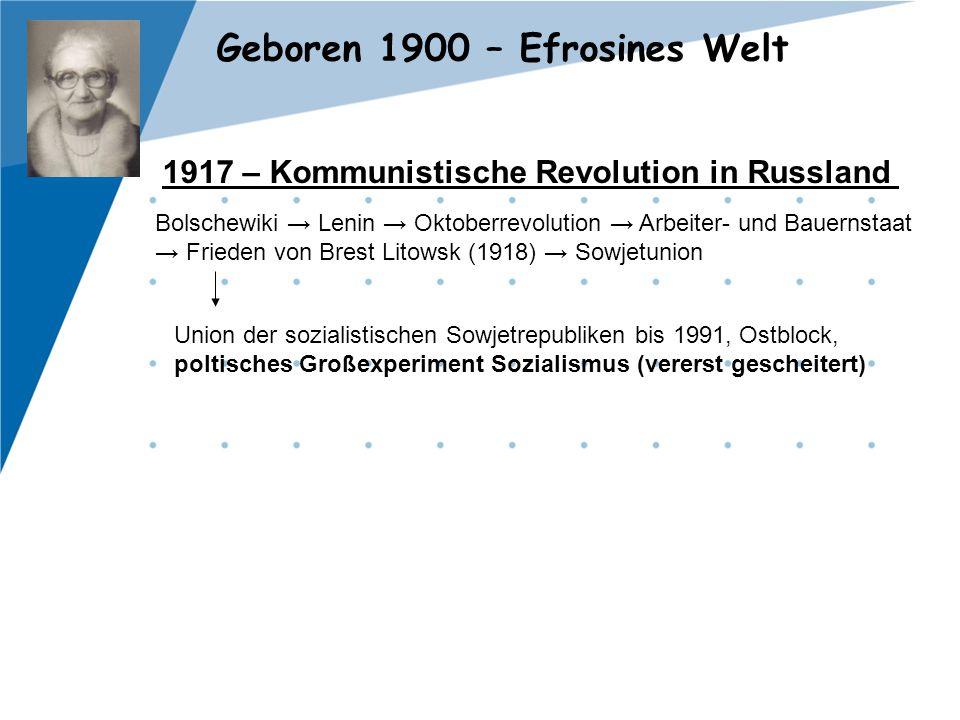 1917 – Kommunistische Revolution in Russland