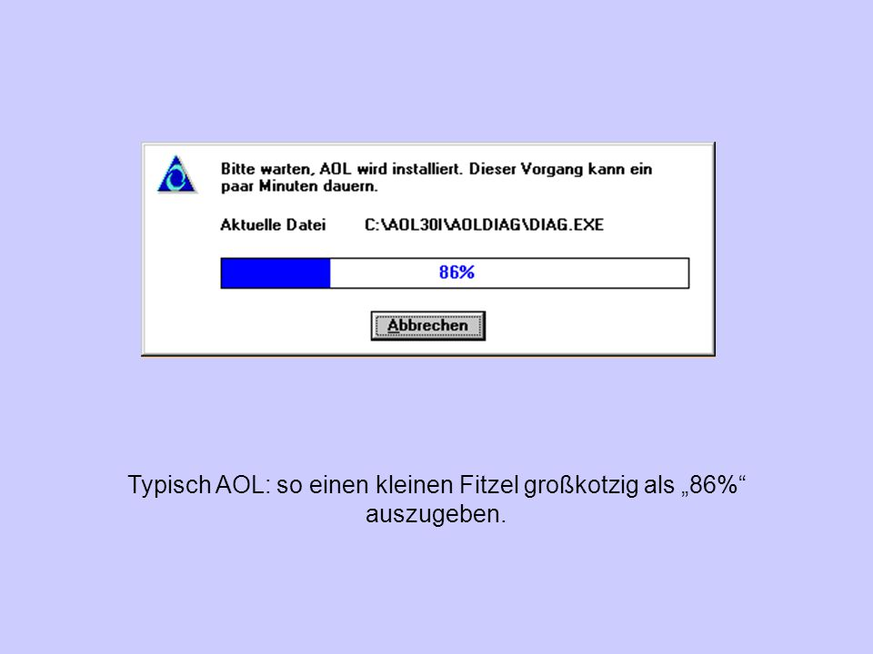 """Typisch AOL: so einen kleinen Fitzel großkotzig als """"86% auszugeben."""