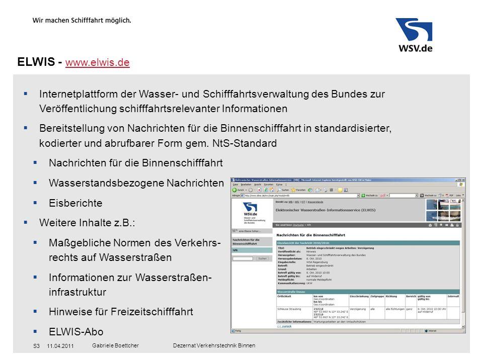 ELWIS - www.elwis.deInternetplattform der Wasser- und Schifffahrtsverwaltung des Bundes zur Veröffentlichung schifffahrtsrelevanter Informationen.