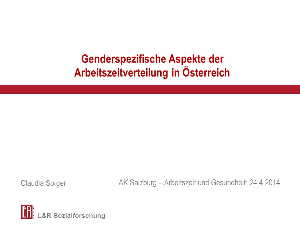 Genderspezifische Aspekte der Arbeitszeitverteilung in Österreich