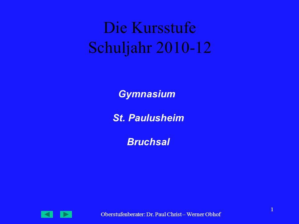 Die Kursstufe Schuljahr 2010-12