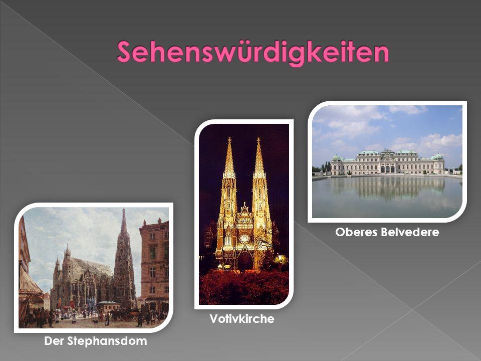 Sehenswürdigkeiten Oberes Belvedere Votivkirche Der Stephansdom
