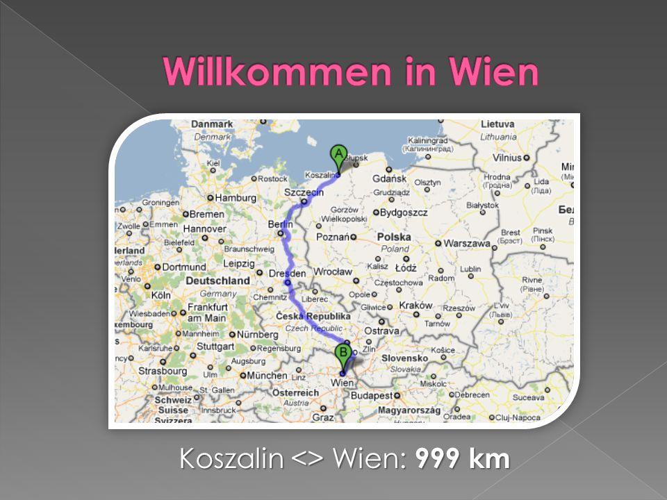 Willkommen in Wien Koszalin <> Wien: 999 km