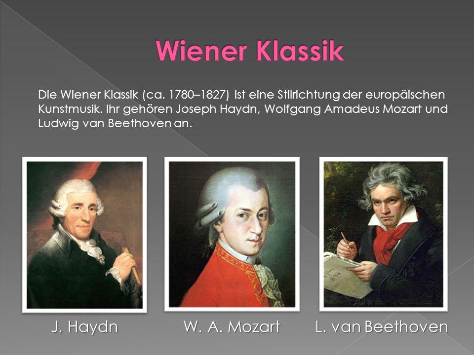 Wiener Klassik J. Haydn W. A. Mozart L. van Beethoven