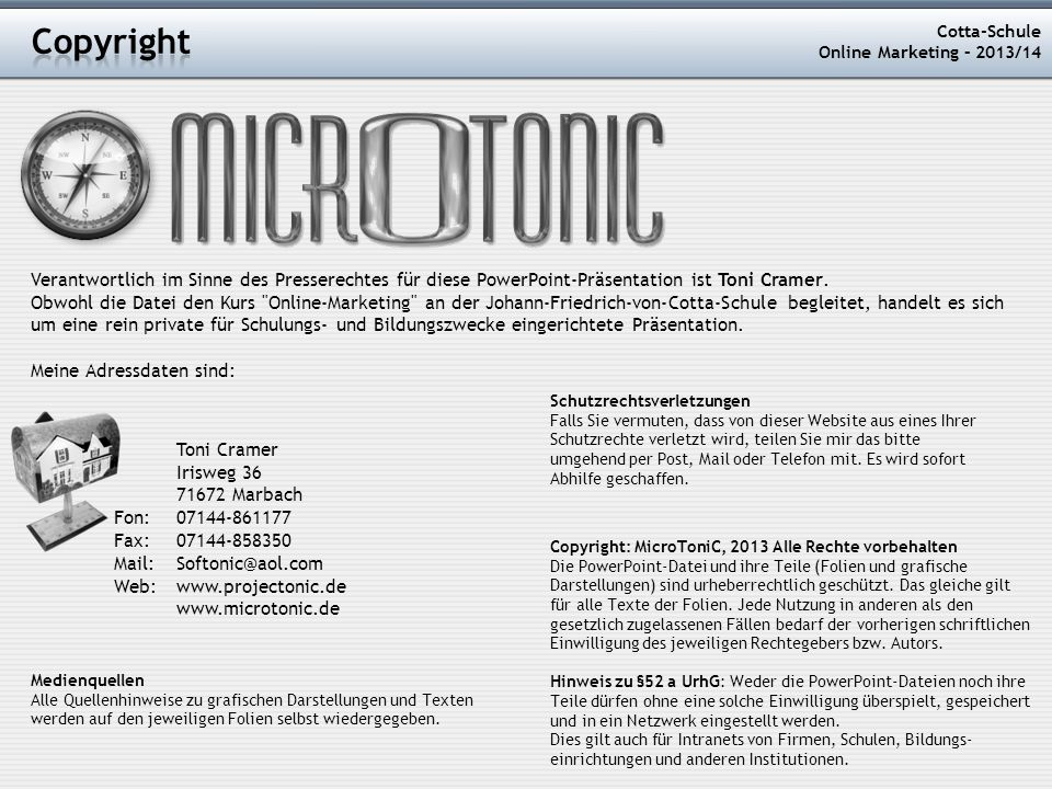 Copyright Cotta-Schule. Online Marketing – 2013/14. Copyright: MicroToniC, 2013 Alle Rechte vorbehalten.
