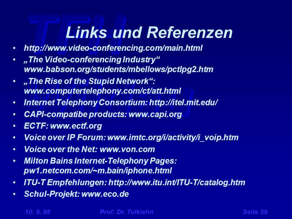 Links und Referenzen http://www.video-conferencing.com/main.html