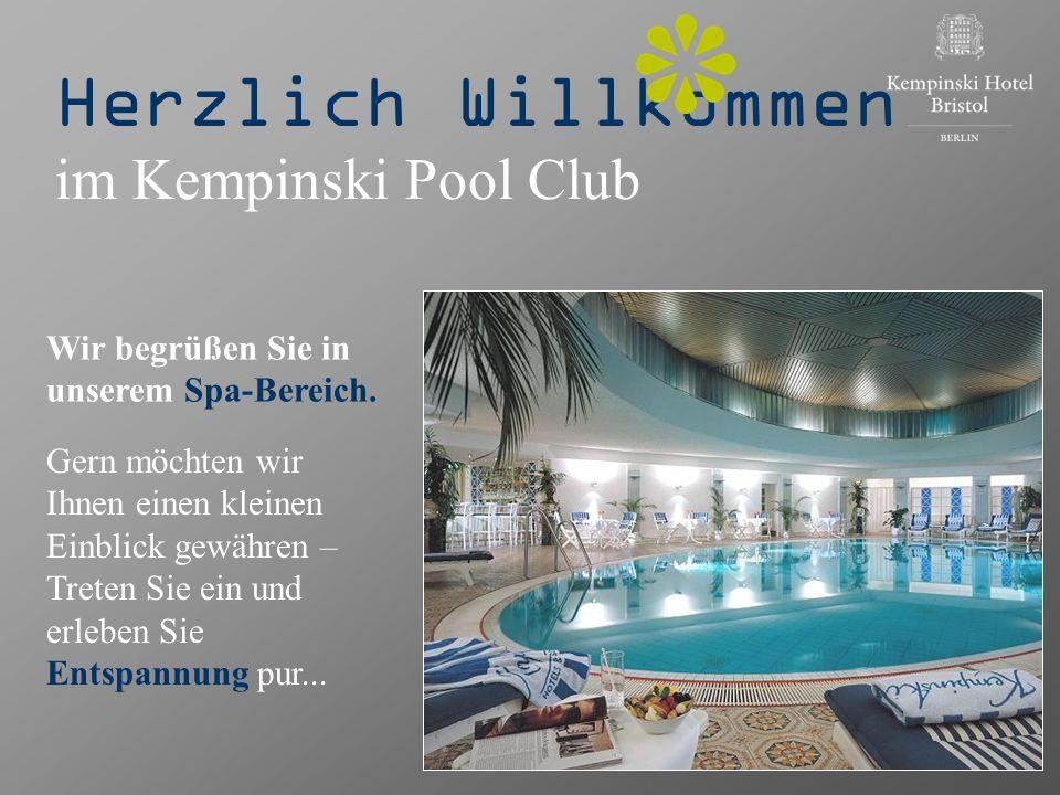 Herzlich Willkommen im Kempinski Pool Club