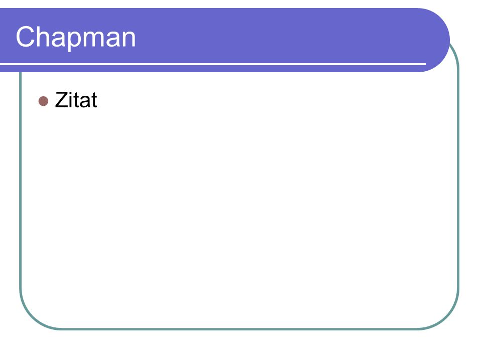 Chapman Zitat