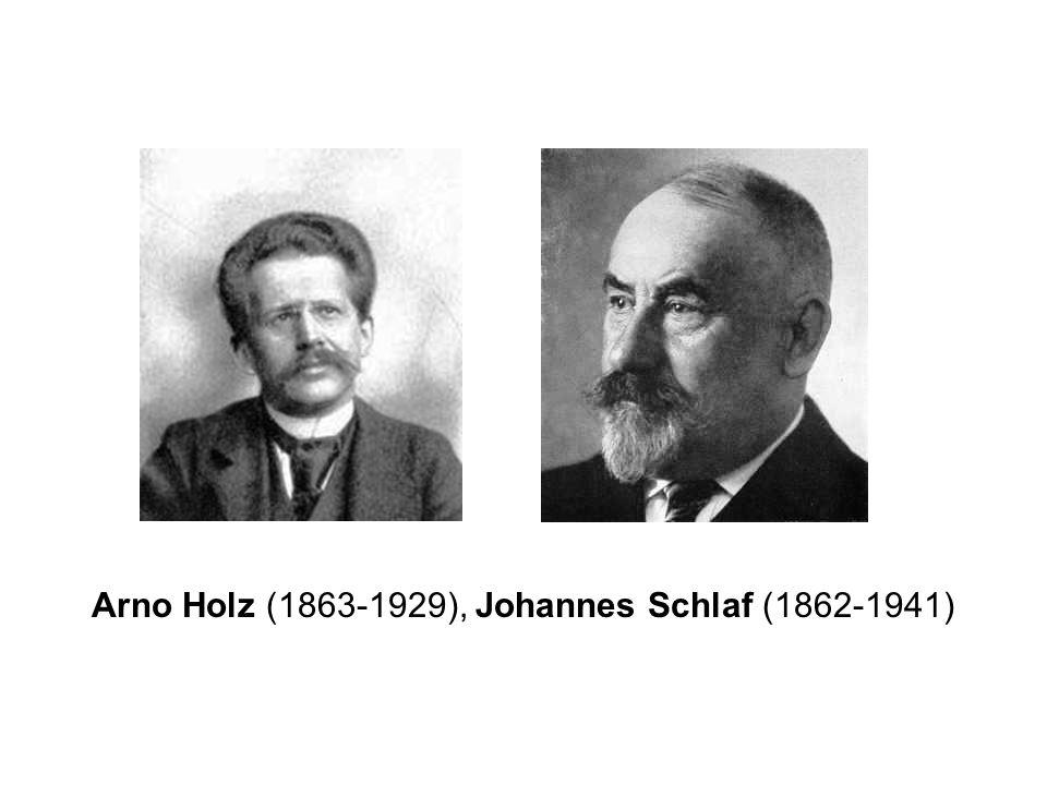 Arno Holz (1863-1929), Johannes Schlaf (1862-1941)