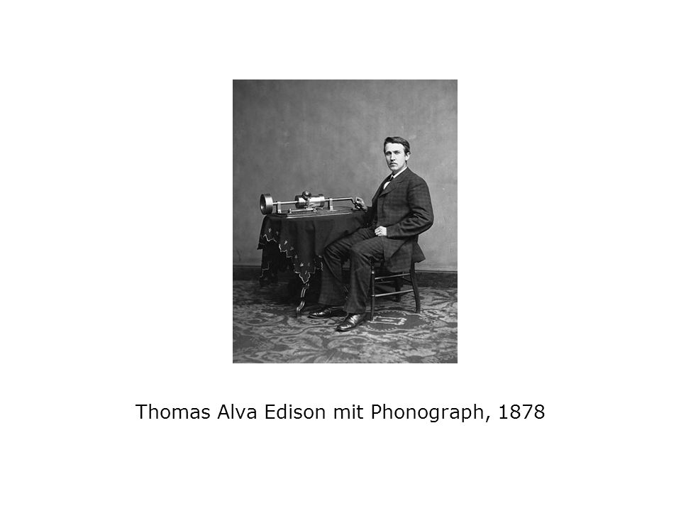 Thomas Alva Edison mit Phonograph, 1878
