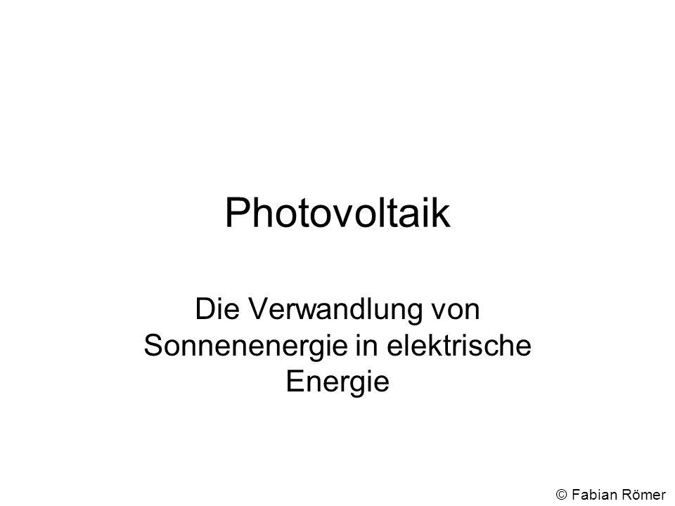Die Verwandlung von Sonnenenergie in elektrische Energie
