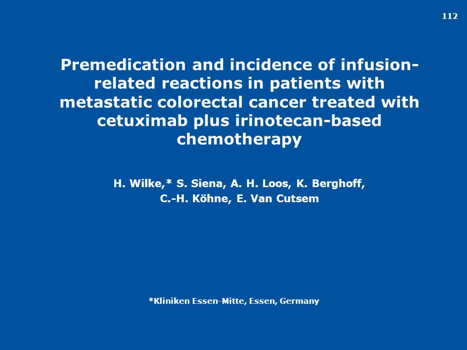 Premedication and incidence of infusion-related reactions in patients with metastatic colorectal cancer treated with cetuximab plus irinotecan-based chemotherapy