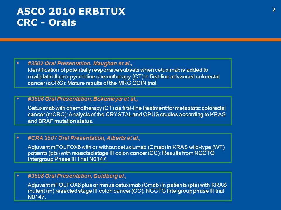 ASCO 2010 ERBITUX CRC - Orals