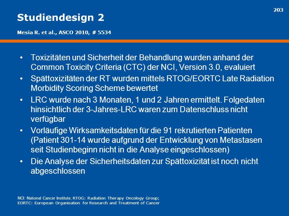 Studiendesign 2 Mesia R. et al., ASCO 2010, # 5534.