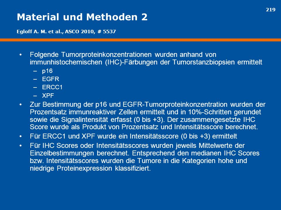 Material und Methoden 2 Egloff A. M. et al., ASCO 2010, # 5537.