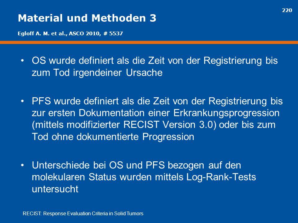 Material und Methoden 3 Egloff A. M. et al., ASCO 2010, # 5537.