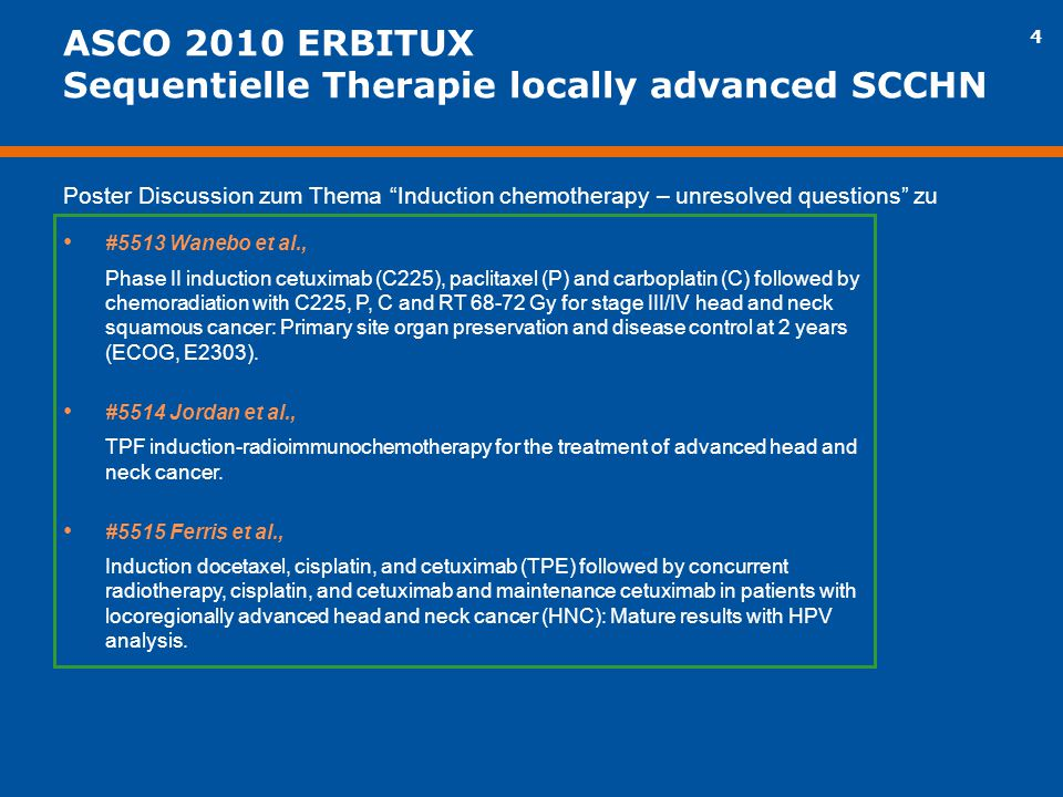 ASCO 2010 ERBITUX Sequentielle Therapie locally advanced SCCHN