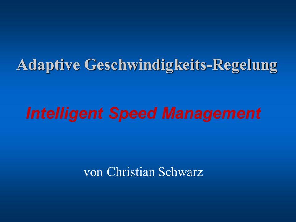 Adaptive Geschwindigkeits-Regelung