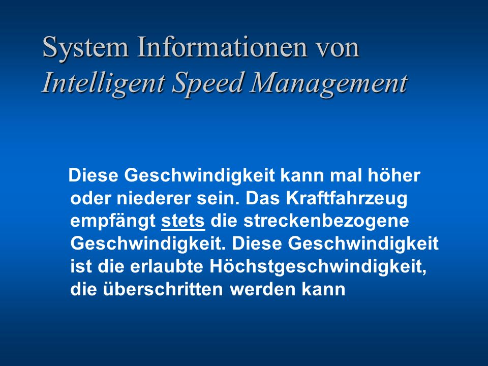 System Informationen von Intelligent Speed Management