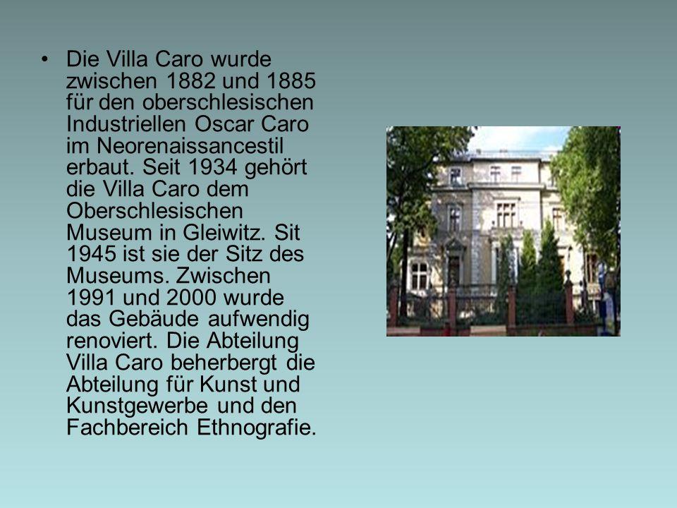 Die Villa Caro wurde zwischen 1882 und 1885 für den oberschlesischen Industriellen Oscar Caro im Neorenaissancestil erbaut.
