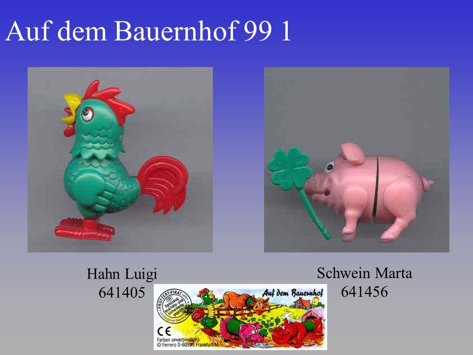 Auf dem Bauernhof 99 1 Hahn Luigi 641405 Schwein Marta 641456