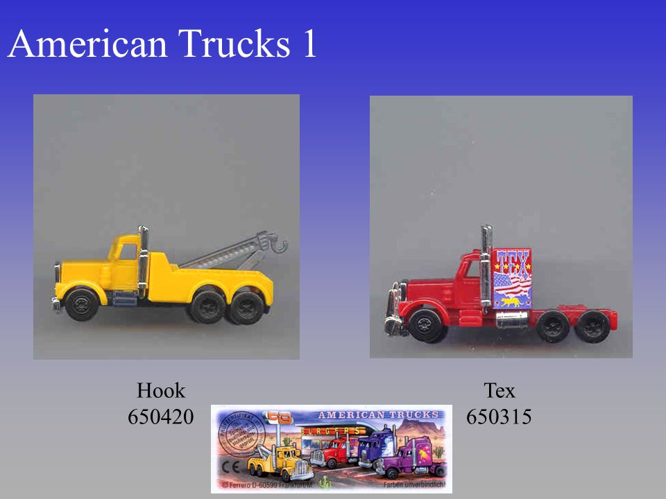 American Trucks 1 Hook 650420 Tex 650315