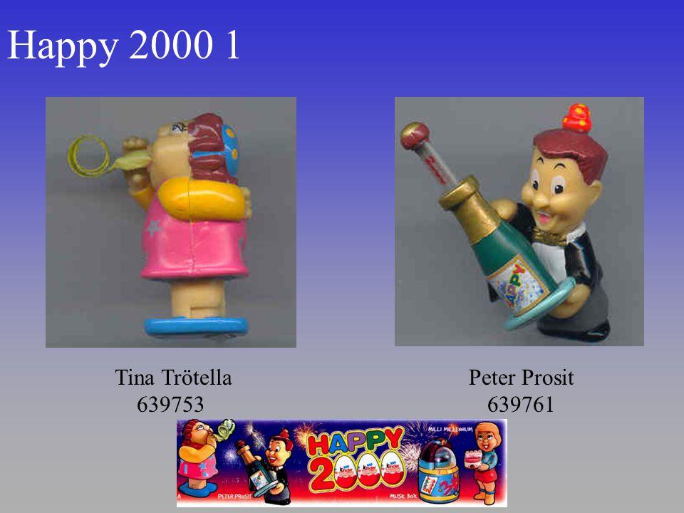 Happy 2000 1 Tina Trötella 639753 Peter Prosit 639761
