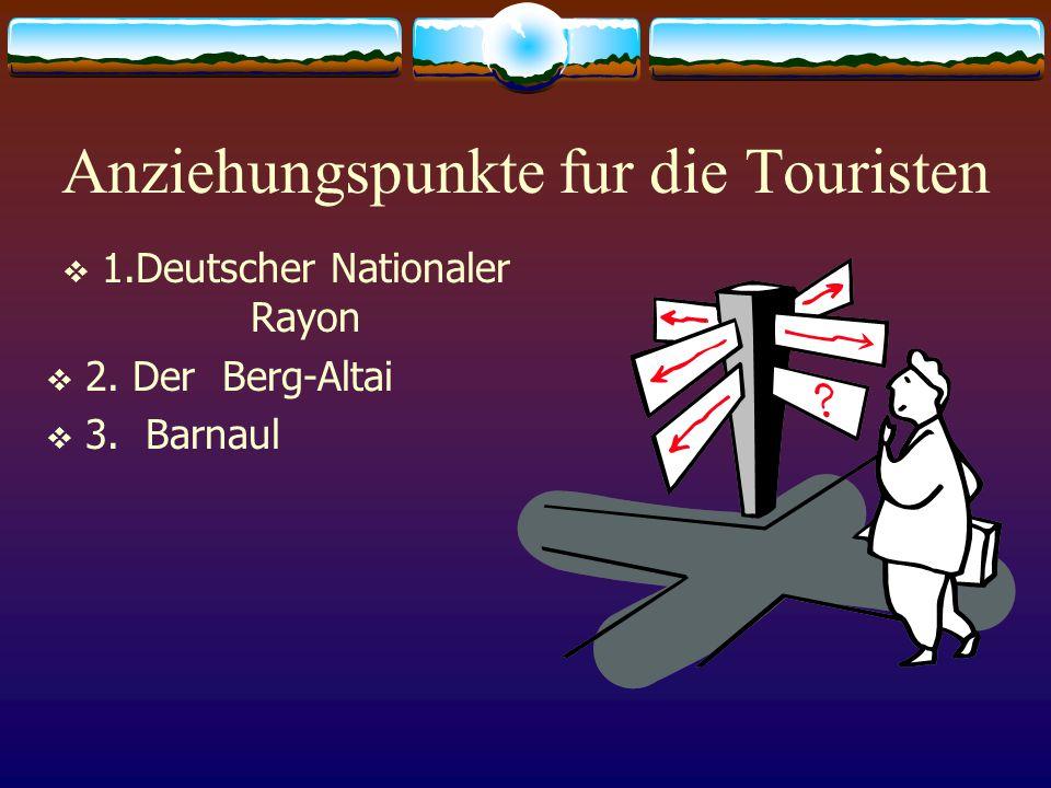 Anziehungspunkte fur die Touristen